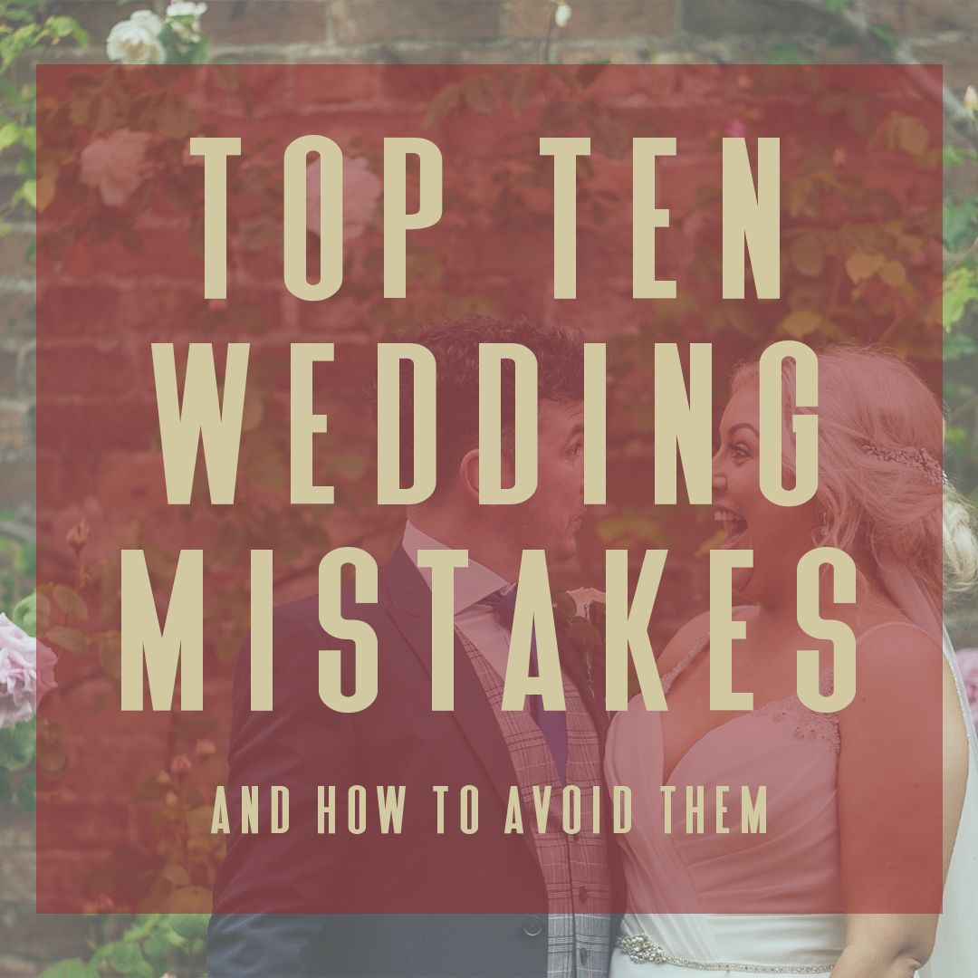 top ten wedding mistakes title card